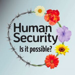 "Bristol Quaker Peace Lecture 2020:  ""Human Security - Is it possible?"" by Diana Francis @ The Peel Lecture Theatre, School of Geographical Sciences"